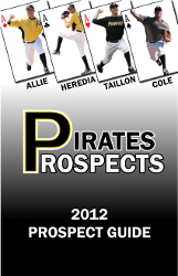 Pirates Prospects 2012 Prospect Guide
