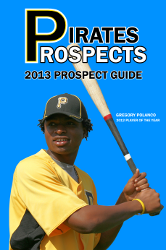 Pirates Prospects 2013 Prospect Guide